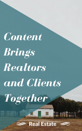 Content brings realtors and clients together