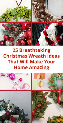 25 Breathtaking Christmas Wreath Ideas That Will Make Your Home Amazing