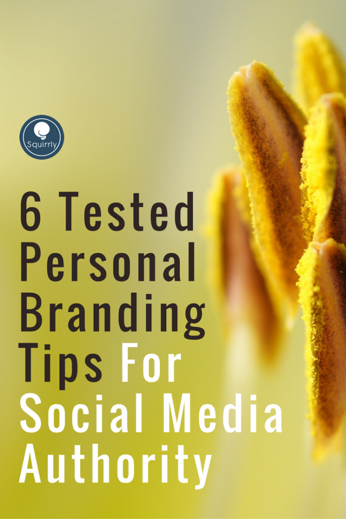 6-tested-personal-branding-tips-for-social-media-authority-1