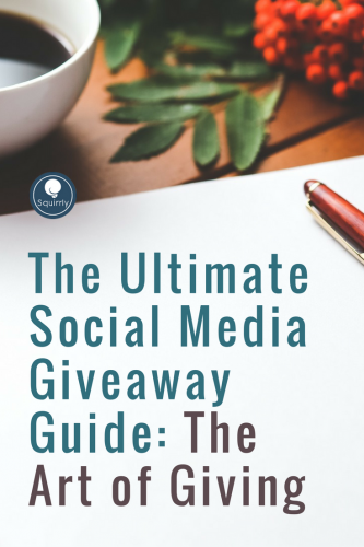 The Ultimate Social Media Giveaway Guide: The Art of Giving