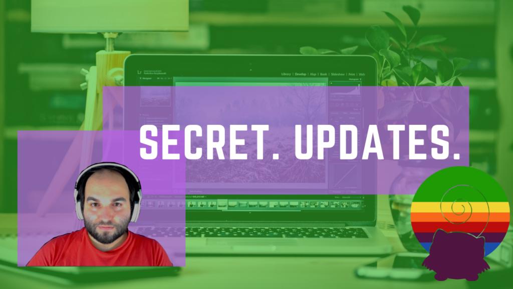 secret updates